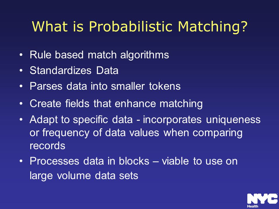 What is Probabilistic Matching.