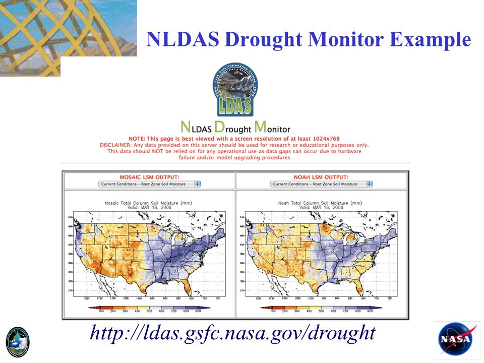 NLDAS Drought Monitor Example http://ldas.gsfc.nasa.gov/drought