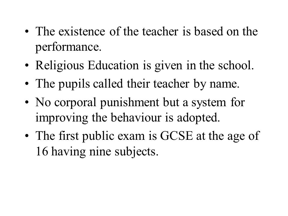 The existence of the teacher is based on the performance.