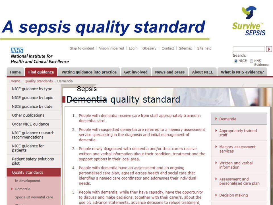 A sepsis quality standard Sepsis
