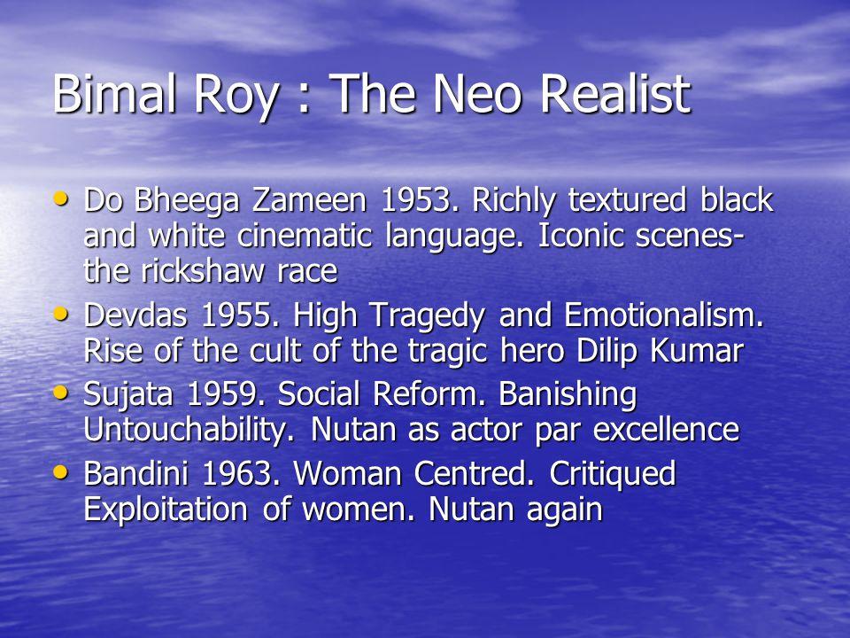 Bimal Roy : The Neo Realist Do Bheega Zameen 1953.