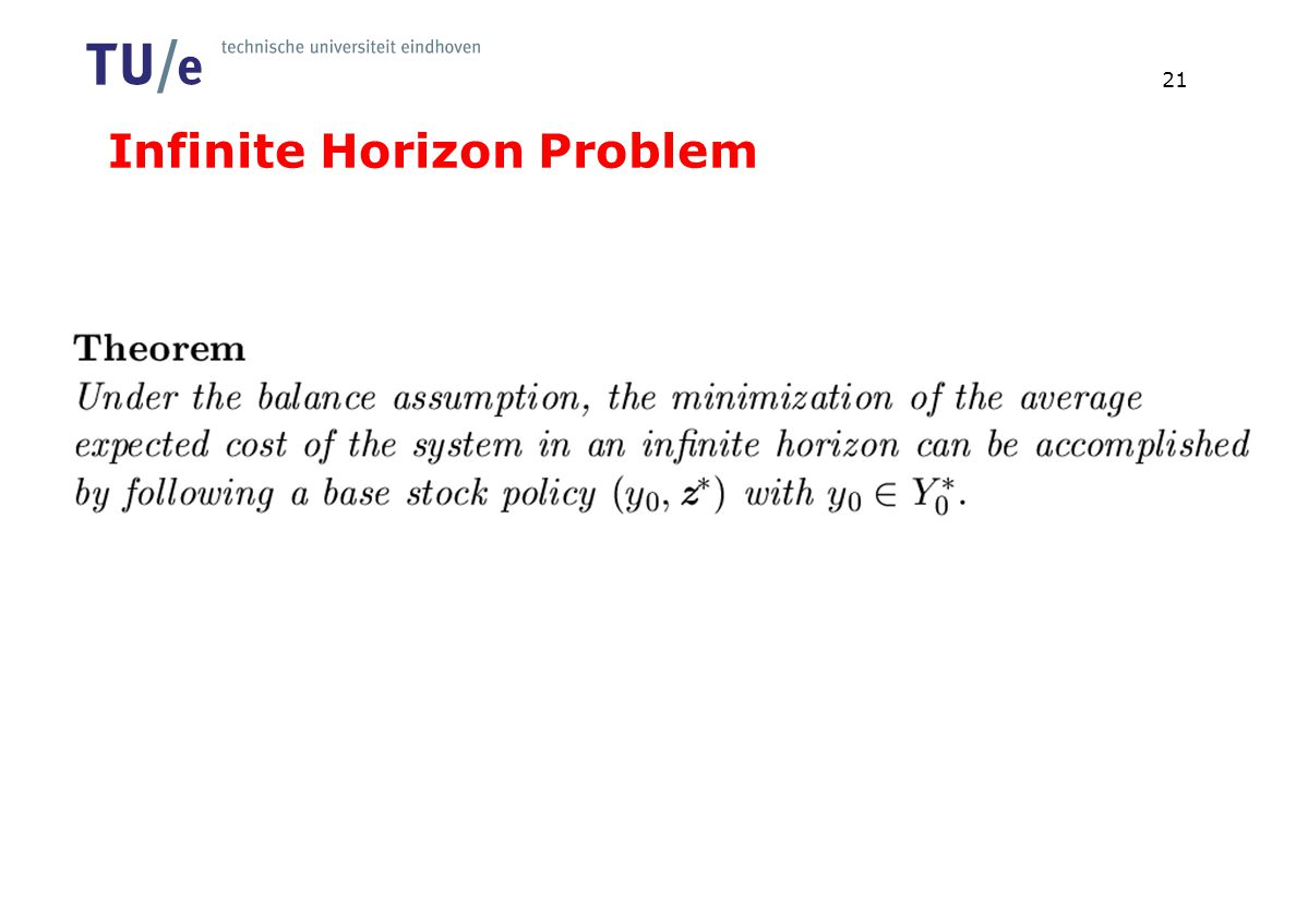 Infinite Horizon Problem 21