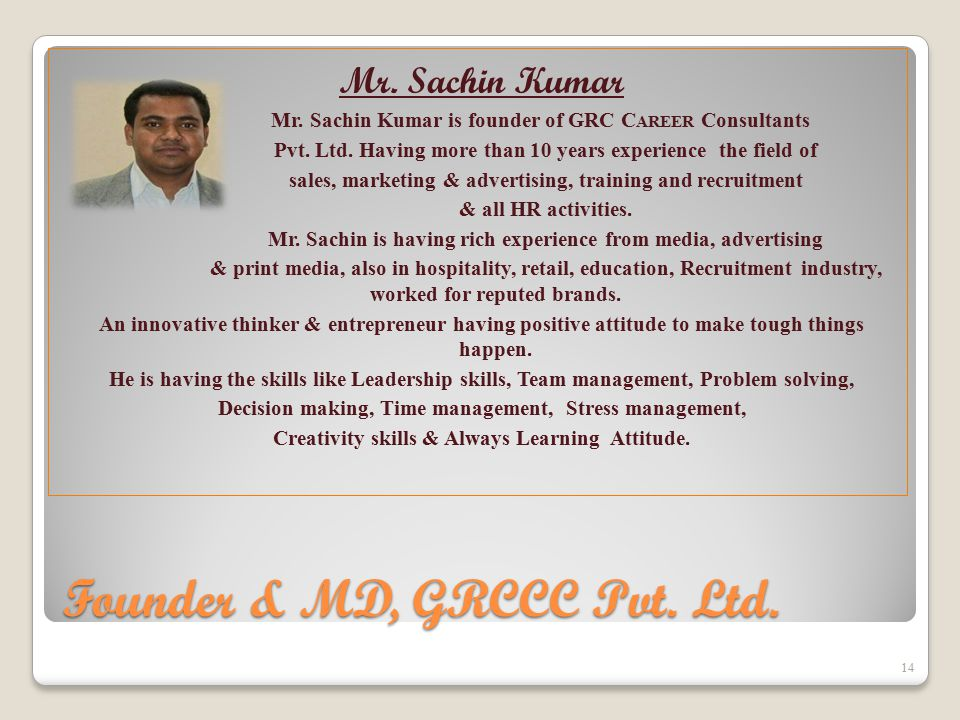 Founder & MD, GRCCC Pvt. Ltd. Mr. Sachin Kumar Mr.