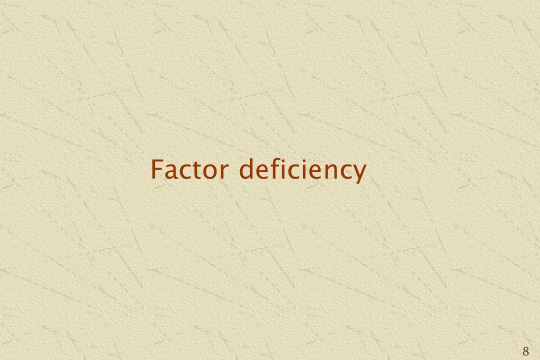 8 Factor deficiency