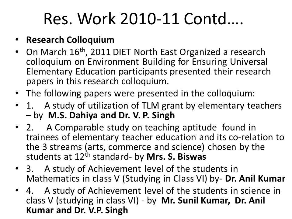Res. Work 2010-11 Contd….
