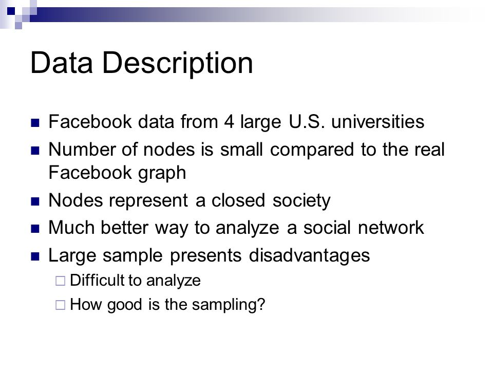 Data Description Facebook data from 4 large U.S.