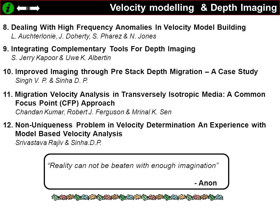 Velocity modelling & Depth Imaging 8.