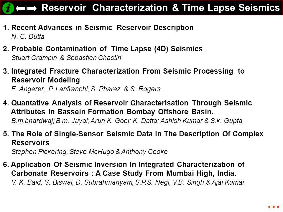 Reservoir Characterization & Time Lapse Seismics 1.