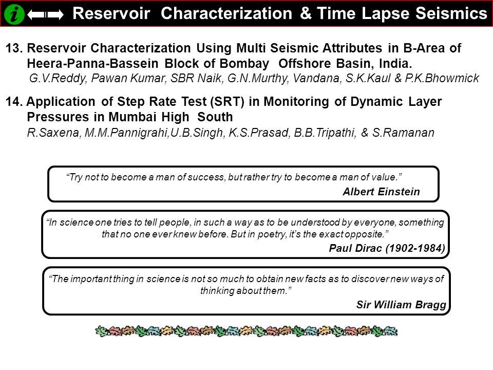 Reservoir Characterization & Time Lapse Seismics 13.