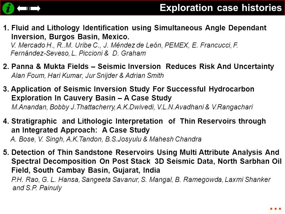 Exploration case histories 1.