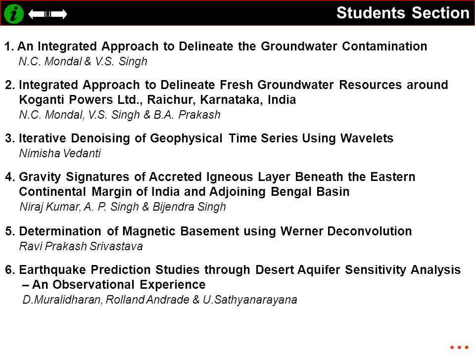 Students Section 1. An Integrated Approach to Delineate the Groundwater Contamination N.C. Mondal & V.S. Singh 2. Integrated Approach to Delineate Fre