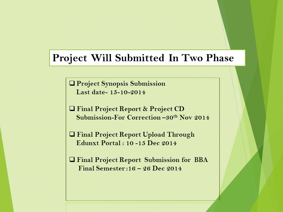  Student needs to submit the project synopsis for approval through their EduNxt portal.
