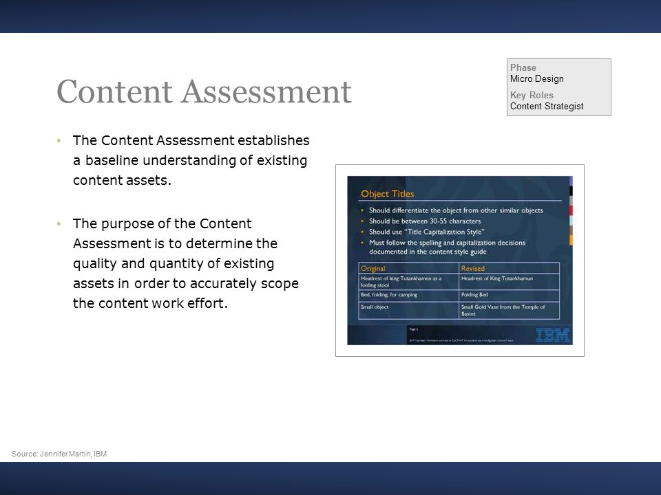 Content Assessment The Content Assessment establishes a baseline understanding of existing content assets.