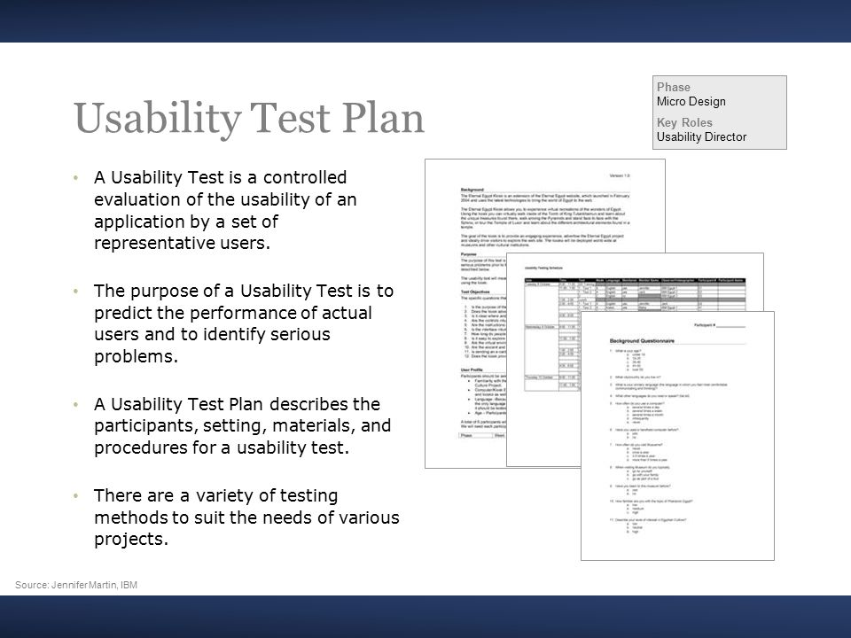 Usability Test Plan A Usability Test is a controlled evaluation of the usability of an application by a set of representative users.