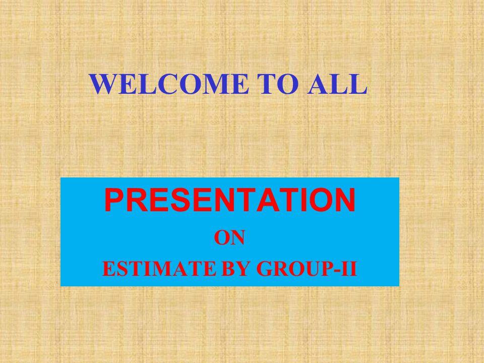 ESTIMATE (GROUP -II) CC ROAD & BUILDINGS Sl.No.