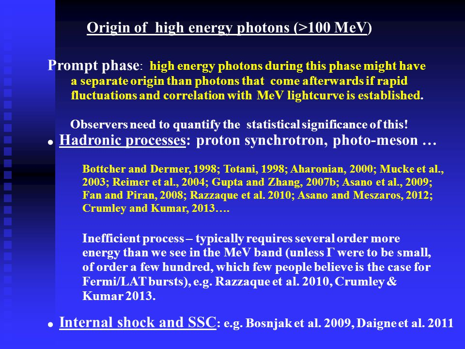 Origin of high energy photons (>100 MeV) Prompt phase : high energy photons during this phase might have a separate origin than photons that come afterwards if rapid fluctuations and correlation with MeV lightcurve is established.