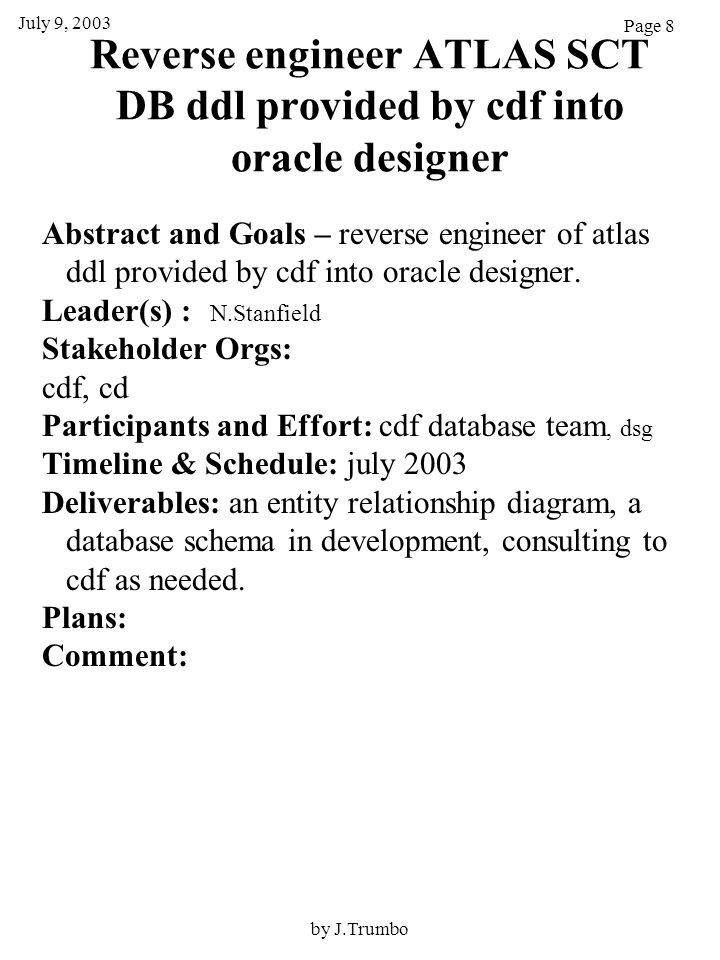 Reverse engineer ATLAS SCT DB ddl provided by cdf into oracle designer Abstract and Goals – reverse engineer of atlas ddl provided by cdf into oracle