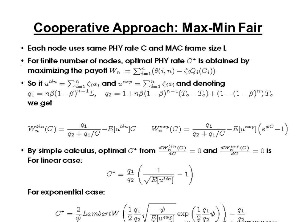 Cooperative Approach: Max-Min Fair