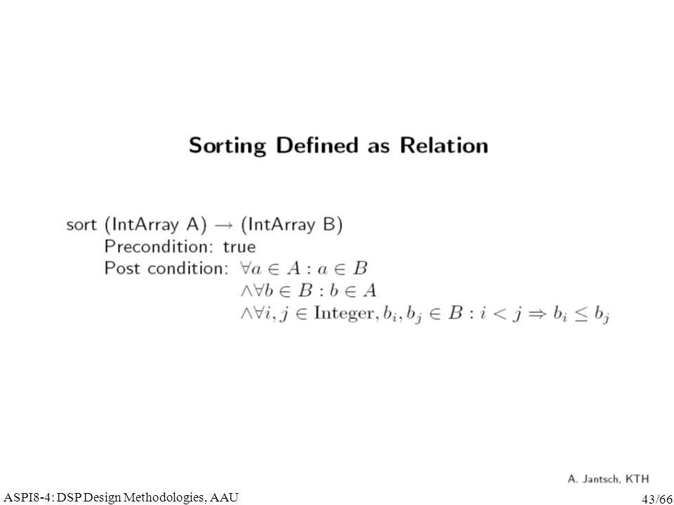 ASPI8-4: DSP Design Methodologies, AAU 43/66
