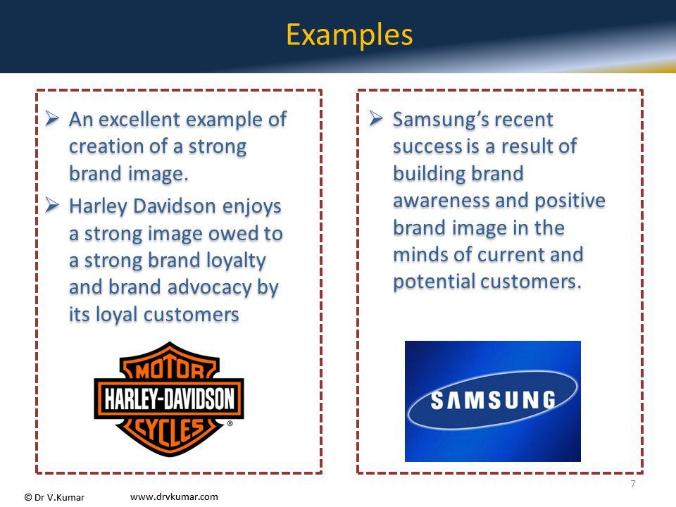 © Dr V.Kumar www.drvkumar.com © Dr V.Kumar www.drvkumar.com CBV in B2C and B2B Setting  Customers' perceived value of the brand drives major profits for successful companies.