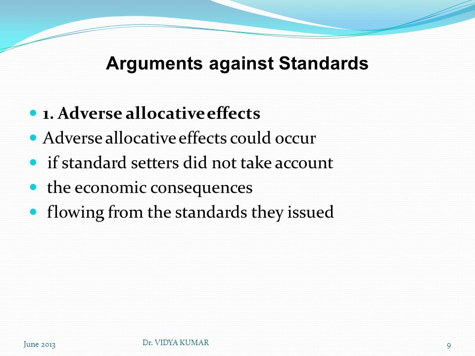 Arguments against Standards 1.