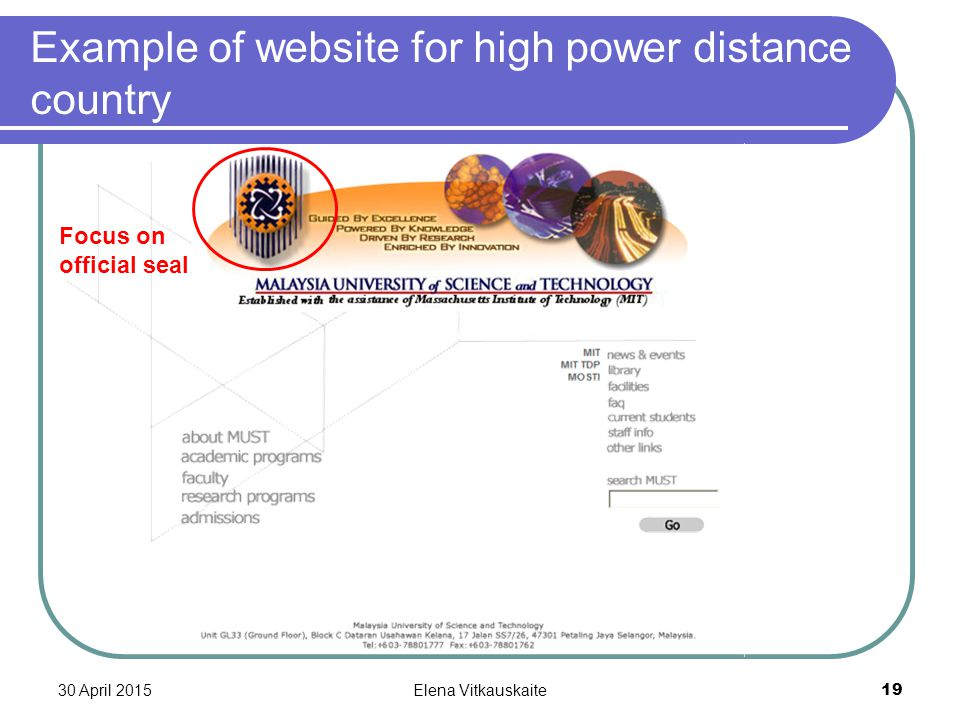30 April 2015Elena Vitkauskaite 19 Example of website for high power distance country Focus on official seal