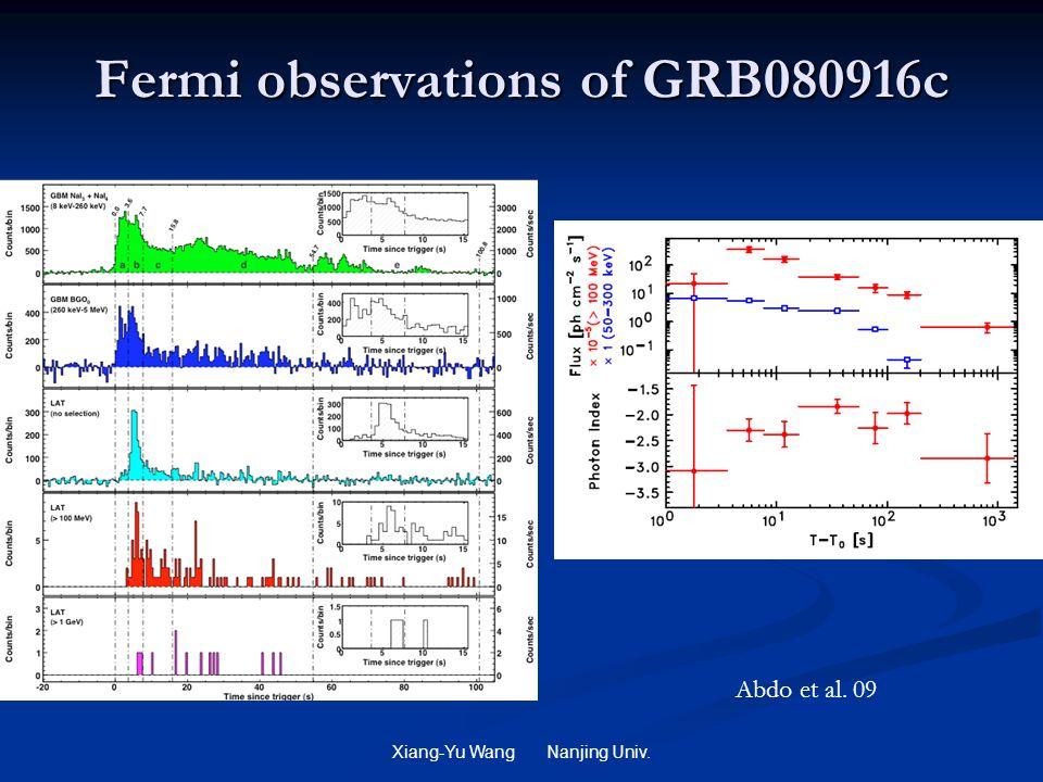 Xiang-Yu Wang Nanjing Univ. Fermi observations of GRB080916c Abdo et al. 09