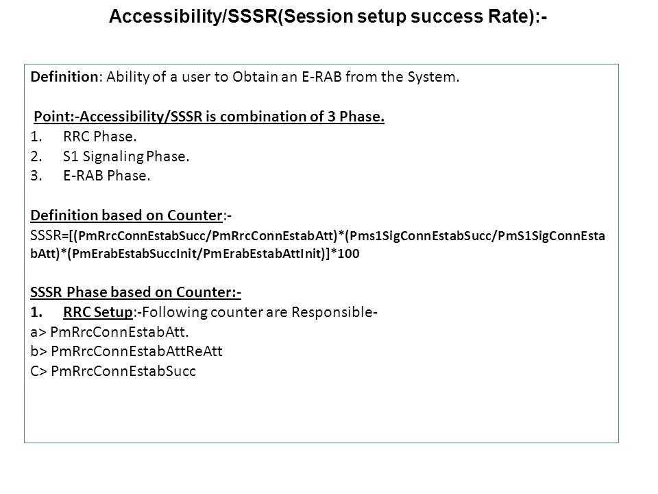 2.S1-Signalling Setup: Following Counter are Responsible- a> PmS1SigConnEstabAtt.