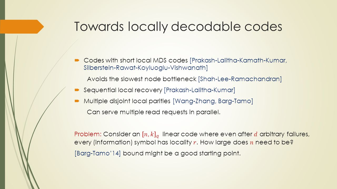 Towards locally decodable codes