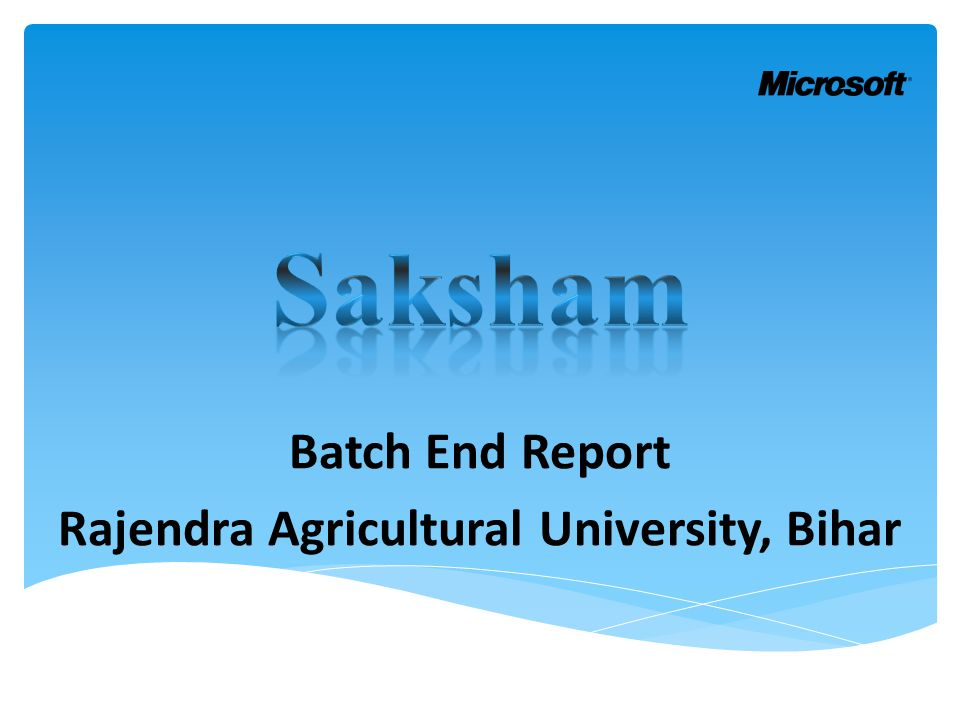 Batch End Report Rajendra Agricultural University, Bihar