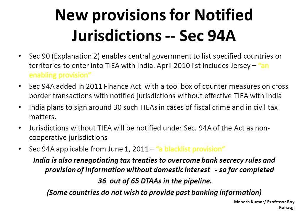 New provisions for Notified Jurisdictions -- Sec 94A Sec 90 (Explanation 2) enables central government to list specified countries or territories to e