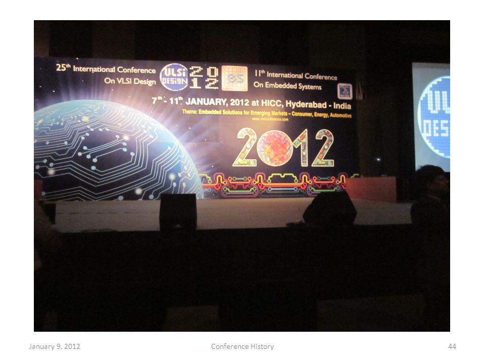 January 9, 2012Conference History44