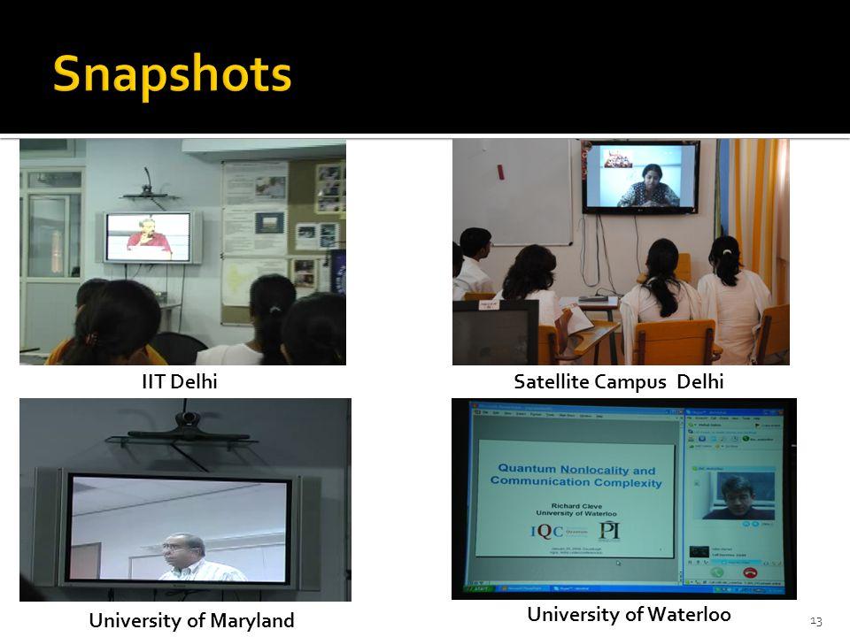 IIT Delhi University of Waterloo Satellite Campus Delhi University of Maryland 13