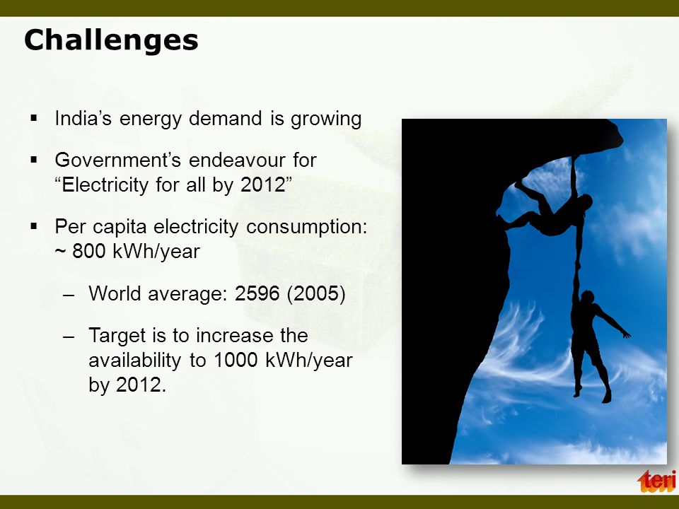  Total commercial energy consumption is estimated to increases from 284 mtoe in 2001 to 1727 mtoe in 2031  The import dependency in 2031 could reach –Oil: 88% –Coal: 72% Challenges