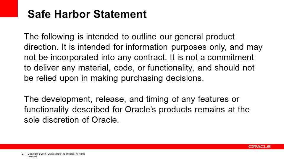 2Copyright © 2011, Oracle and/or its affiliates.All rights reserved.