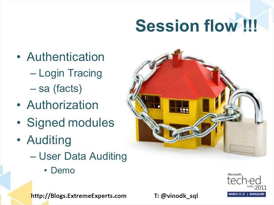 http://Blogs.ExtremeExperts.comT: @vinodk_sql Session flow !!.