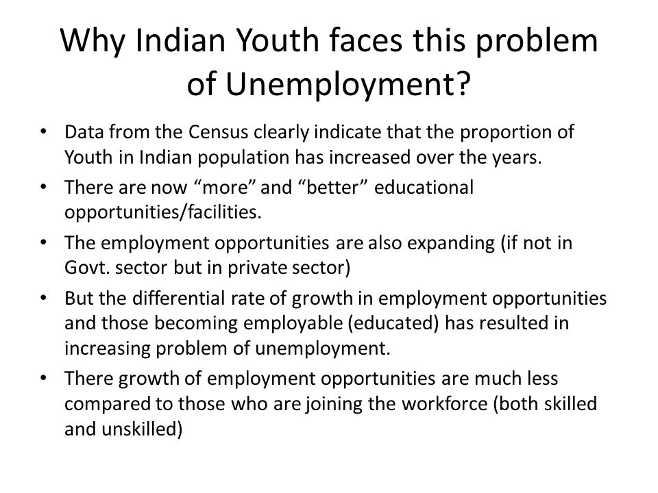 Why Indian Youth faces this problem of Unemployment.