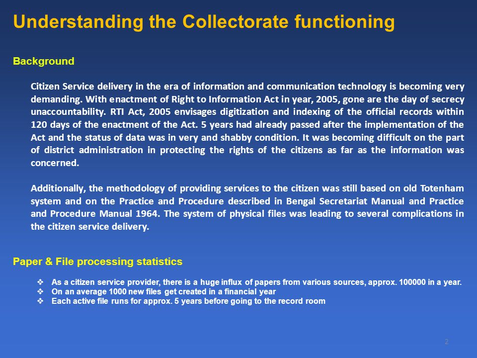 2 Understanding the Collectorate functioning Background Citizen Service delivery in the era of information and communication technology is becoming ve