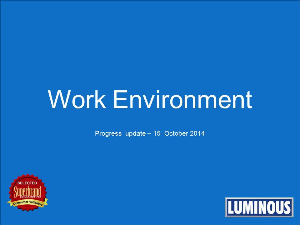 Work Environment Progress update – 15 October 2014