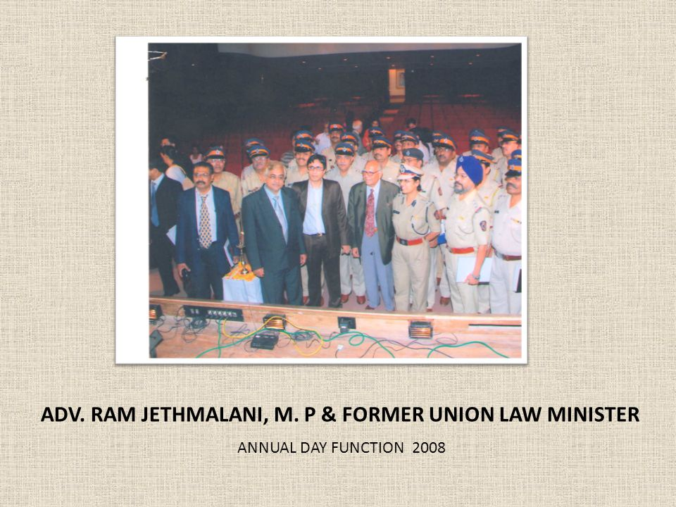 ADV. RAM JETHMALANI, M. P & FORMER UNION LAW MINISTER ANNUAL DAY FUNCTION 2008