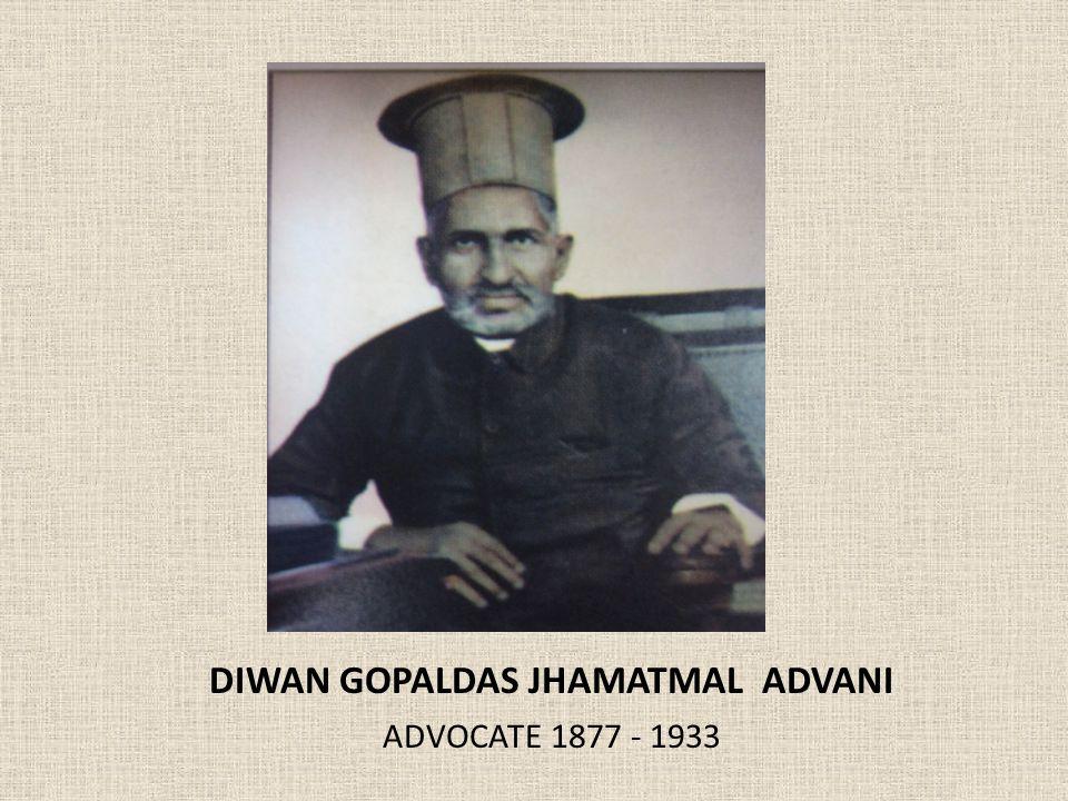 DIWAN GOPALDAS JHAMATMAL ADVANI ADVOCATE 1877 - 1933