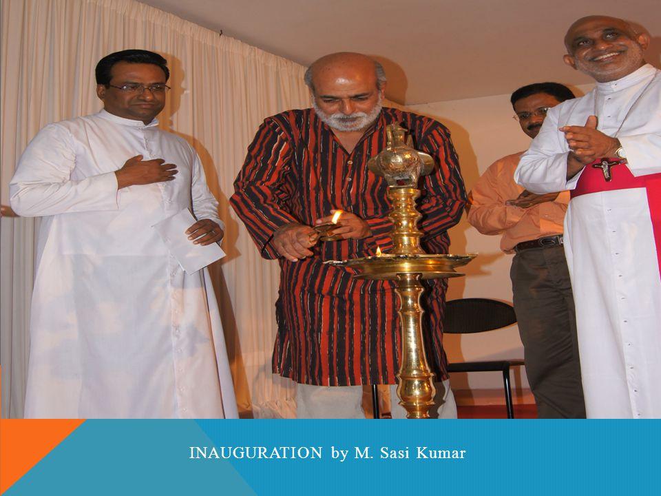 INAGURATION INAUGURATION by M. Sasi Kumar