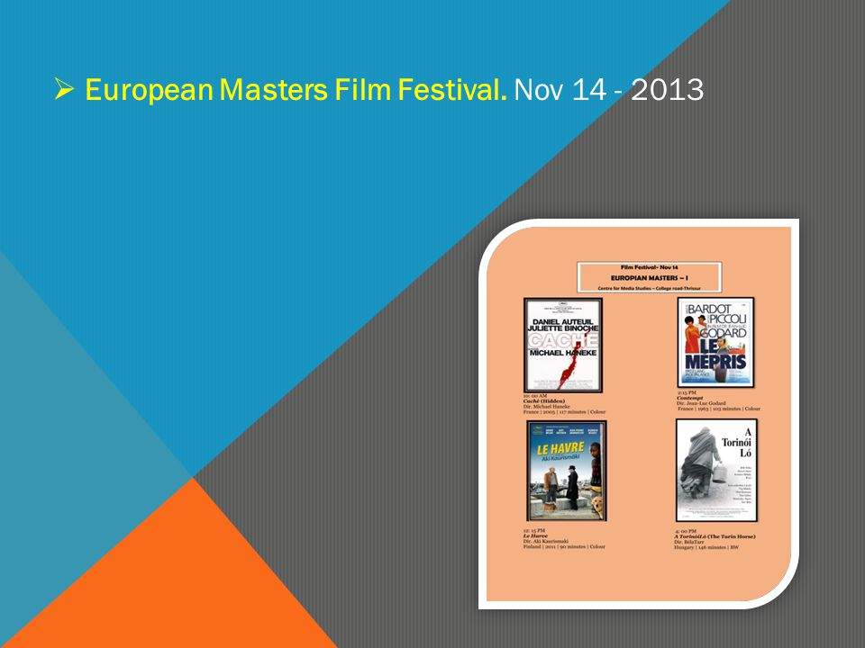  European Masters Film Festival. Nov 14 - 2013