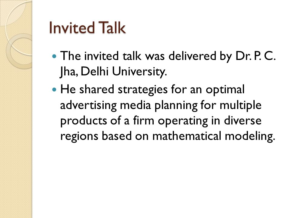 Invited Talk The invited talk was delivered by Dr.