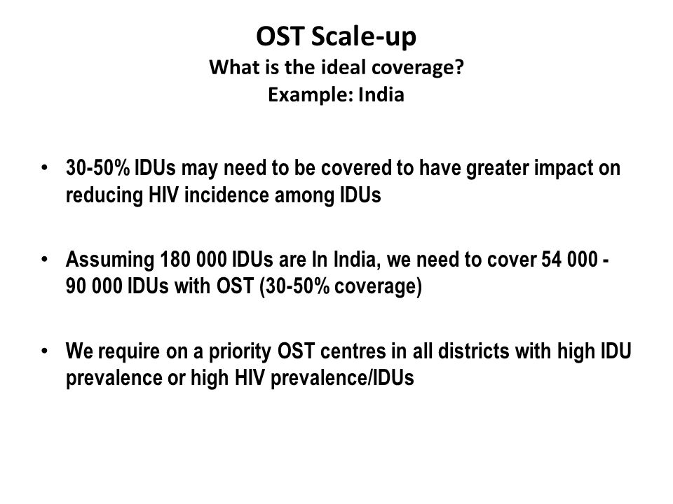 OST Scale-up What is the ideal coverage.