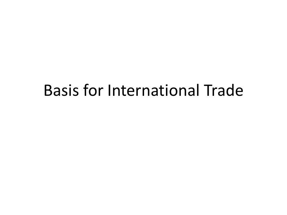 Basis for International Trade