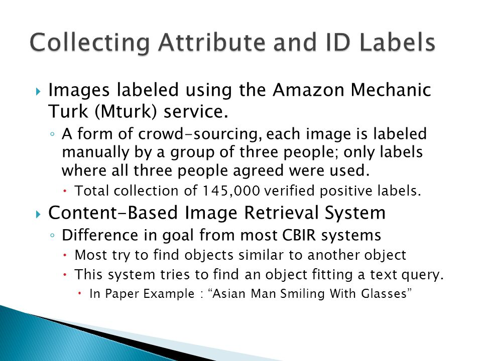  Images labeled using the Amazon Mechanic Turk (Mturk) service.