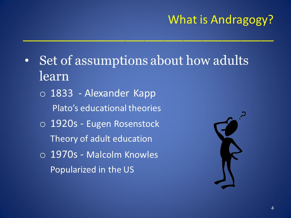 What is Andragogy.