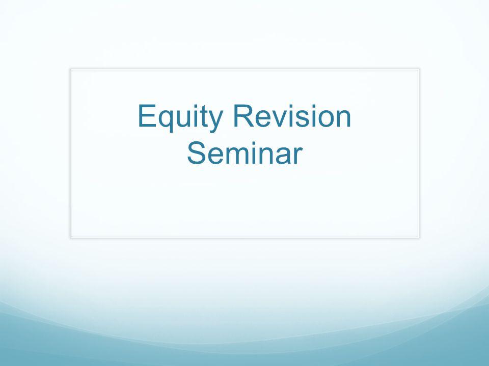 Equity Revision Seminar