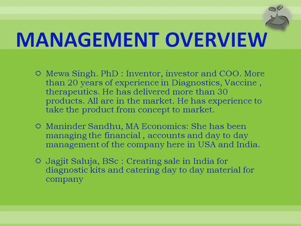  Mewa Singh. PhD : Inventor, investor and COO.